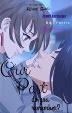 Y/N Asami Karukawa    Baji × Reader ♥    Baji Fanfic by KeiskeBaji
