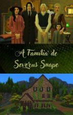 A Família de Severus Snape, de DoctorGodoy