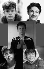 Love Lies by Cassidy201