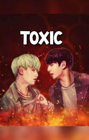 TOXIC [FF Min Yoongi - Jeon Jungkook] by Kim_Jie_