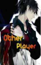 Other Player // Solo levelling X Male OC/reader by Igneous06