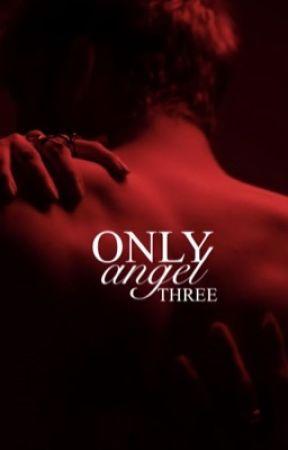 Only Angel 3 [h.s] by harrysinner