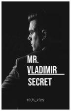 Mr.Vladimir Secret by nick_xies