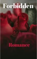 Forbidden Romance, smut  by user101394
