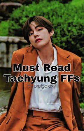 Must Read Taehyung FFs by prplgalaxy