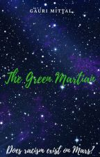 The Green Martian by DrGauriMittal