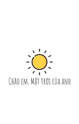 (Mitake) Chào em. Mặt trời của anh