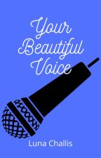 Your Beautiful Voice by wasabios