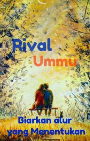 Rival Ummu by anonamens