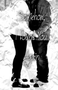 Somehow, I Found You Again cover