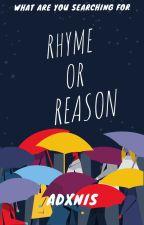 Rhyme Or Reason? by _Adonis-