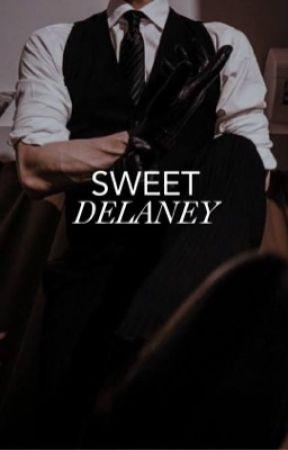 SWEET DELANEY   18+ by fcvoritesinning