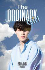 The Ordinary Girl° by Fudgeechic