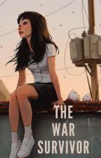 The War Survivor by AniIsilee