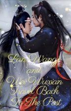 Lan Wangji and Wei Wuxian Travel Back to the Past by HarukiUsagi46
