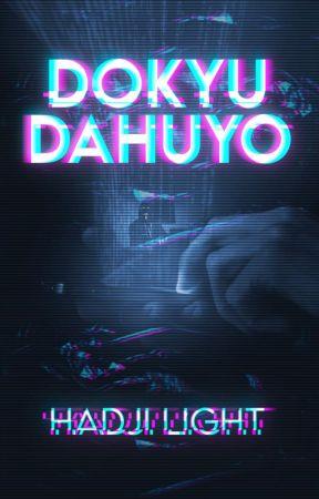 Dokyu Dahuyo by hadji_light