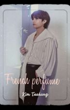 French Perfume||عِطر فرنسي  بقلم famy3w