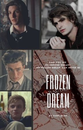 Frozen Dream - Huncwoci | Wolfstar by Dark_Glam