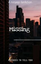 Missing by KotlcNinjago