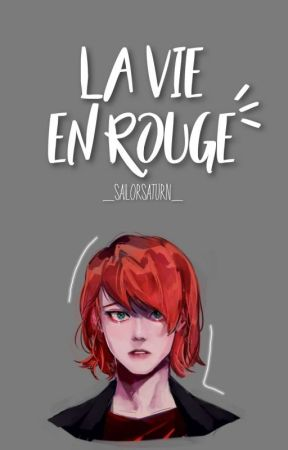 La Vie en Rouge   One-shot   Nathaniel x Kagami  by _SailorSaturn_