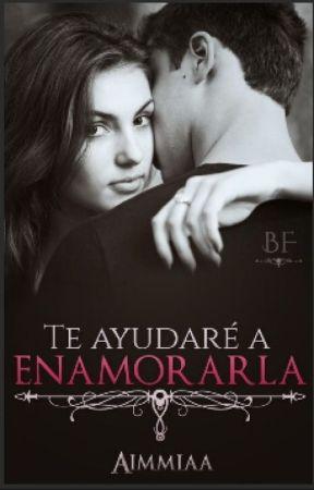 Te Ayudaré A Enamorarla by aimmiaa