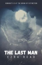 The Last Man by scalding_hot