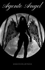 Agente Angel by AnavShelbynha