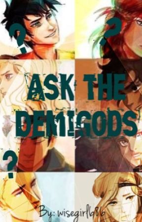 Ask the Demigods... by wisegirl686