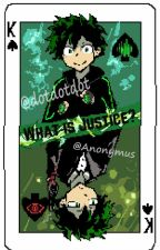 What is Justice? by An_Anonymus_Writer