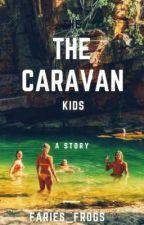 The Caravan Kids  by fairies_frogs