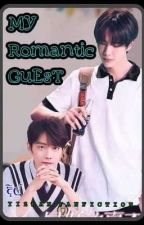 My Romantic Guest (YIZHAN FANFICTION) by dilsha95