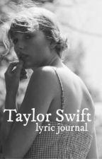 taylor swift lyric journal by DestinedKitsune