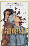 Carvalle: Seducing the Psychopaths cover