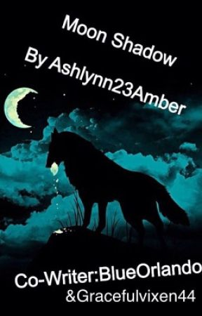 Moon Shadow by ashlynn23amber
