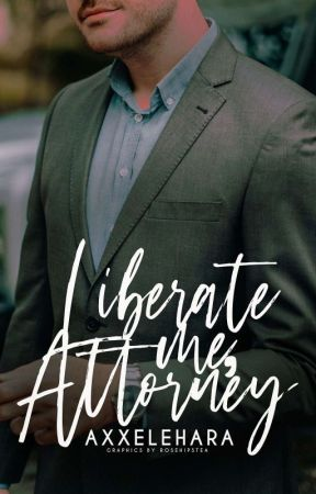 Liberate me, Attorney (EXPLICIT DESIRE TRILOGY book 2) by axxelehara