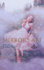 Mirror's Arts (Akari's Creations V) by Akari__xing