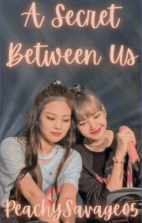 A Secret Between Us    Jenlisa FF by PeachySavage05