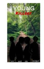 Young Killers by sdcass