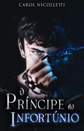 O Príncipe do Infortúnio by CNicolletti