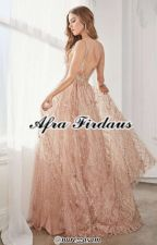 AFRA FIRDAUS [EDITING & ONGOING] by nurezzasam