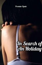 In Search of An Holiday by realumuju