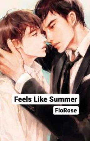 Feels Like Summer (BL21+) by FloRose20