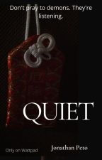 Quiet by JonLeePeto