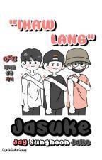 IKAW LANG [제이수케] ᴇɴ- by Jakes_Dang
