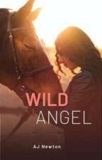 Wild Angel by AJNewtonAuthor