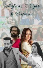 Ishqbaaz 2: Pyar Ki Dastaan by Dona-G