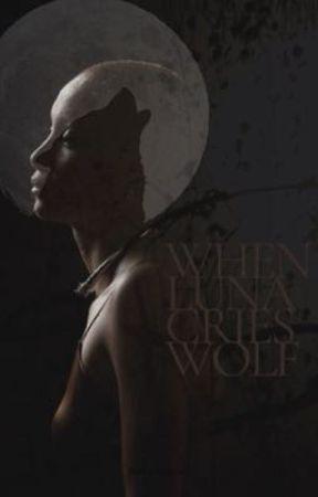 When Luna cries Wolf by foreignmonie