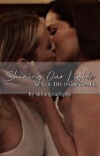 Shining Our Lights (Until the Dark Comes) - Marina by shiningourlights