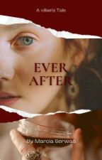 Ever After. by MarciaAwisiObeng