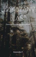 """""""Zakazany las"""" autorstwa KWIATUSZEK_Pd"""
